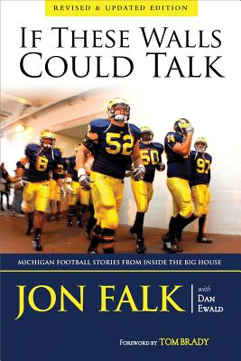 If These Walls Could Talk By Falk, John/ Ewald, Dan/ Brady, Tom (FRW)